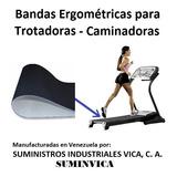 Bandas Para Caminadoras - Trotadoras  Somos Fábrica En Vzla.