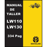 Manual Taller  Tractor New Holland Lw110 Y 130