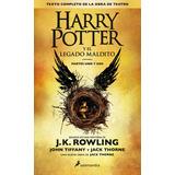 Harry Potter Y El Legado Maldito J.k Rowling Libro Físico