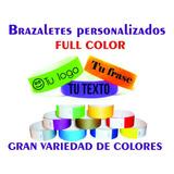 Brazaletes Personalizados Para Eventos Full Color Cant. 200