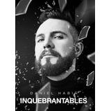 Inquebrantables. Autor: Daniel Habif