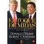 El Toque De Midas / Donald Trump Robert T. Kiyosaki