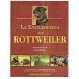 Enciclopedia Del Rottweiler Y Adiestramiento Pdf 12 Libros +