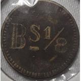 Dificil Ficha Lazareto Nacional Maracaibo 1913 Valor 1/8 Cts