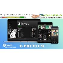 Sptify Premium + 1*3*6*12/mes/garantia