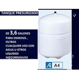 Tanque A4 Presurizado 3,6 Galones Osmosis Filtros De Agua