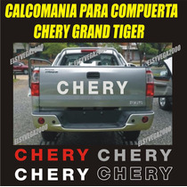 Calcomania Compuerta Para Camioneta Chery Grand Tiger