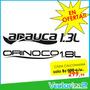 Calcomania Arauca 1.3l O Orinoco 1.8l Marca 3m Sitio Fisico
