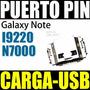 Puerto Pin Carga Usb Samsung Galaxy Note I9220 N7000 Celular