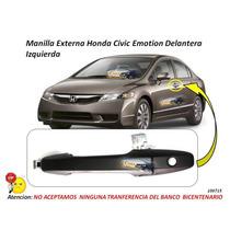 Manilla Externa Honda Civic Emotion Delantera Izquierda