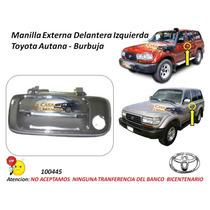 Manilla Externa Toyota Autana Burbuja Delantera Izquierda