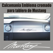 Calcomania Emblema Cromado Para Tablero Mustang