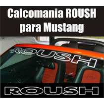 Calcomania Sticker Roush Parabrisas Mustang