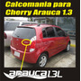 Calcomania Sticker Emblema Cherry Arauca 1.3 Venirauto