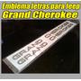Emblema Letras 3d ( Relieve ) Para Jeep Grand Cherokee