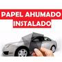 Papel Ahumado Para Parabrisas De Camioneta Instalado !!!