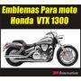 Emblema Para Moto Honda Vtx 1300