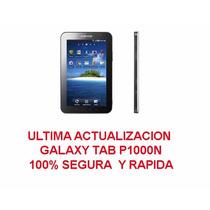 Actualizacion Galaxy Tab P1000n - 100% Segura - Envio Gratis