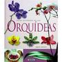 Atlas De Las Orquídeas Bs 3.830