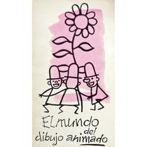 El Mundo Del Dibujo Animado Carlos Fernández Cuenca1962 Cine