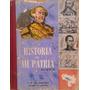 Historia De Venezuela De Mi Patria Libro Escolar Años 60