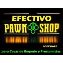 Efectivo Pawn Shop - Software Casas De Empeño Y Prestamistas