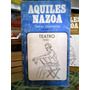 Aquiles Nazoa, Obras Completas - Teatro, Volumen I, Tomo I