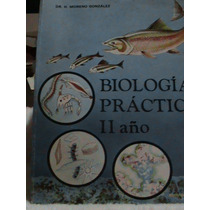 Libro Biologia Practica Ii Año Bachillerato Moreno Gonzalez