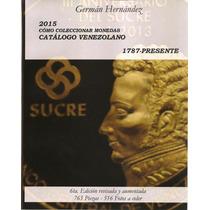 Libro 2015 Como Coleccionar Monedas Catalogo Venezuela