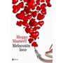 Melocoton Loco -megan Maxwell Libro Digital En Pdf Epub Mobi