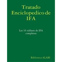 Tratado Enciclopedico De Odduns De Ifa