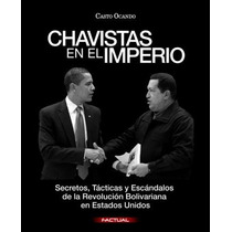 Chavistas En El Imperio Libro Digital Pdf-epub-mobi-word
