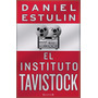 El Instituto Tavistock - Daniel Estulin - Epub
