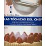 Le Cordon Bleu Las Técnicas Del Cheff Receta Cocina Salud