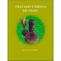 Tratado De Ozain Vol. I,ii, Iii+60 Firmas+manual+diccionario