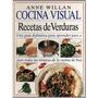 Cocina Visual - Recetas De Verduras + Obsequio