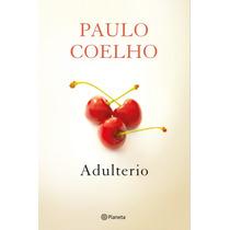 Libro Adulterio - Paulo Coelho - Ebook: Epub, Mobi O Pdf