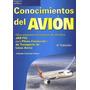 Conocimientos Del Avión + Obsequio