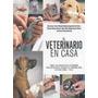 Animales - El Veterinario En Casa