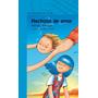 Hechizos De Amor De Marcelo Birmajer, Libro Ilustrado