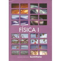 Física I: Manual Esencial Santillana + Obsequio