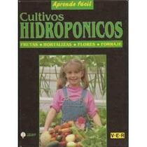 Colección De Cultivos Hidroponicos Digitalizada En Pdf