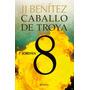 Caballo De Troya 08 Jordan - J J Benitez En Pdf