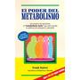 El Poder Del Metabolismo Libro En Digital En Pdf Y Epub