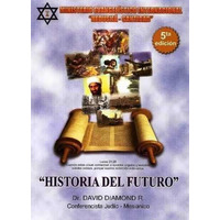Historia Del Futuro (david Diamond) Libro Digital Pdf