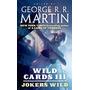 Jokers Salvajes Iii - George R. R. Martin.