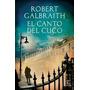 E-book El Canto Del Cuco - Robert Galbraith