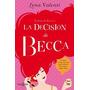 La Decisión De Becca (divan De Becca 03)- Libro Digital Pdf