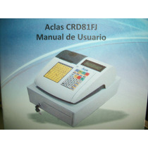 Maquina Fiscal Aclas Crd81fj Nueva De Paquete