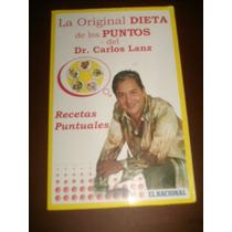 La Original Dieta De Los Puntos Del Dr. Carlos Lanz. Recetas